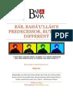 Báb, Bahá'u'lláh's Predecessor, But Very Different