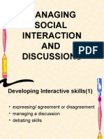 Managing Social Interaction and Discussions
