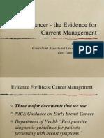 Breast Cancer Evidence for Current Management