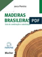 Madeiras Brasileiras - Guia de combinação e substituição