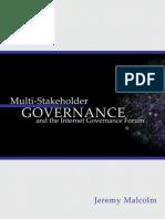 Malcolm Multi Stakeholder Governance and the IGF