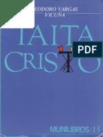 Vargas Vicuña, Eleodoro- Nahuin-Taita Cristo