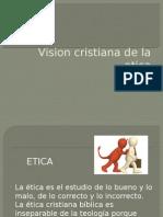 Vision Cristiana de La Etica Nataly Cuenca