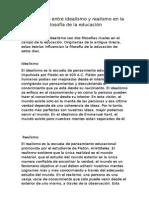 Diferencias Entre Idealismo y Realismo en La Filosofía de La Educación