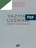 Ernest Hemingway - Yazmak Üzerine