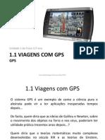 1.1 viagens com gps