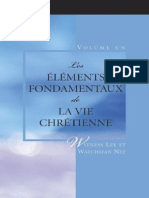 Watchman Nee.Les Elements Fondamentaux de La Vie Chretienne. Vol 1
