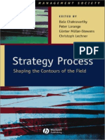 Strategy Process Shaping the Contours of the Field (Strategic Management Society)