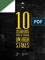 10 Segredos Para Se Tornar Um High Stakes