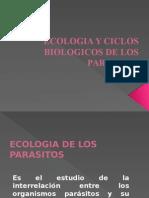 Ecologia y Ciclos Biologicos de Los Parasitos