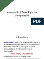 Introdução à Tecnologia da Computação