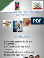 ATUACAO DA ENFERMEIRA NO CCIH.pptx