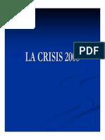 La Crisis 2008