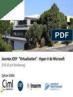 Josy Virtualisation 9 10 Juin 2011 HyperV