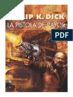 La Pistola de Rayos - Philip K. Dick