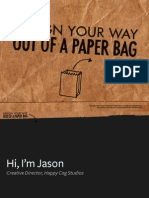 Design Your Way Out of a Paper Bag