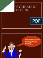 The Psychiatric Hotline