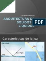 Arquitectura de Solidos y Líquidos