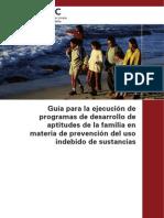 Guia Desarrollo Aptitudes Familiares Prev Uso Sustancias - UNODC