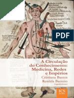 A Circulação Do Conhecimento - Medicina, Redes e Imperios.pdf