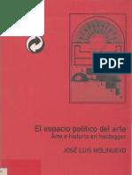 Jose Luis Molinuevo - El Espacio Politico Del Arte. Arte e historia en Heidegger