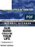 Our Band Could Be Your Life Scenes From t Azerrad Michael