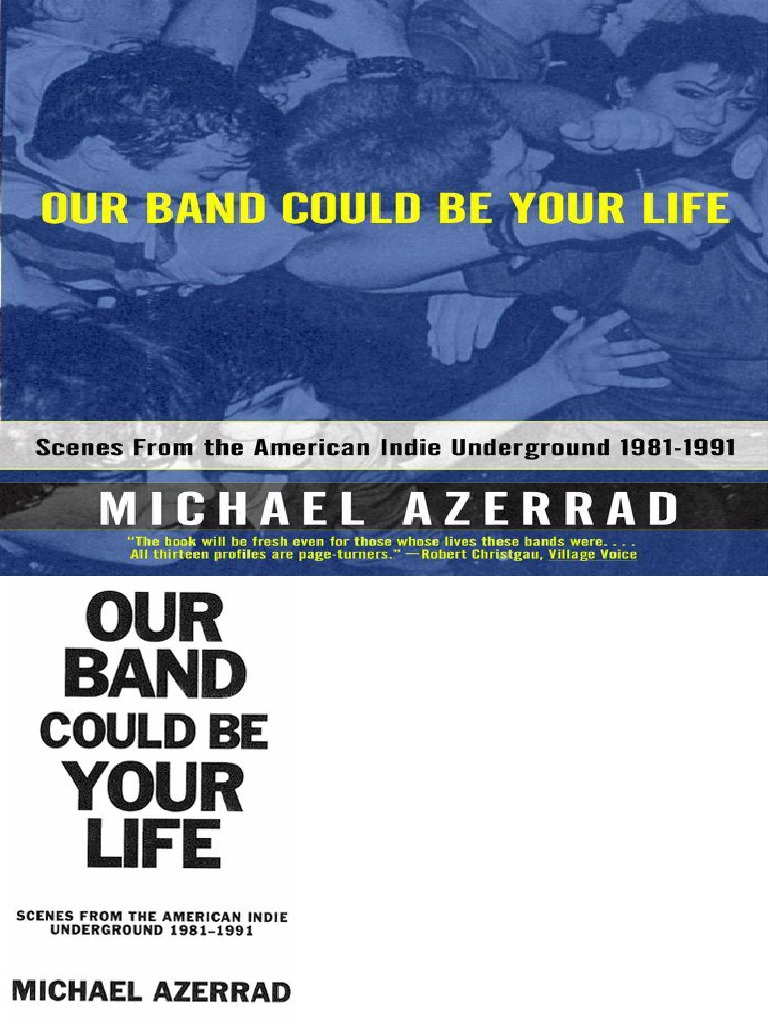 Our band could be your life scenes from t azerrad michael punk our band could be your life scenes from t azerrad michael punk rock leisure malvernweather Choice Image