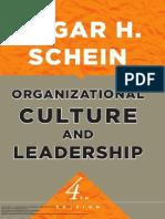 Edgar Schein - Organizational Culture and Leadership, 4th Edition