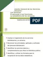 Reglamento General de Los Servicios Bibliotecarios MODULO 4_2015
