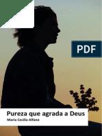 Maria Cecilia Alfano_Pureza que agrada a Deus