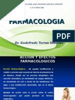 1.- Acción y Efectos Farmacológicos