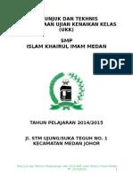 Petunjuk Dan Tekhnis Pelaksanaan Ulangan Kenaikan Kelas (UKK) 2015 SMP Islam Khairul Imam