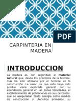 Carpinteria en Madera