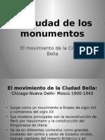La Ciudad de Los Monumentos