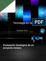 8 - 0 Tecnología en Geología - Evaluación Geológica de Un Proyecto Minero
