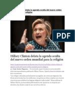 Hillary Clinton Delata La Agenda Oculta Del Nuevo Orden Mundial Para La