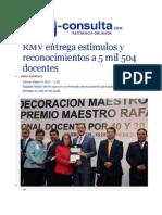 15-05-2015 E-consulta.com - RMV Entrega Estímulos y Reconocimientos a 5 Mil 504 Docentes