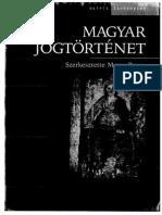 Magyar Jogtörténet - Mezei Barna