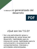 Trastorno Generalizado Del Desarrollo (1)