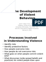 The Development of Violent Behaviors; Class 3