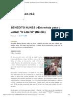 """BENEDITO NUNES _-Entrevista Para o Jornal """"O Liberal"""" (Belém) _ Textos Especiais v2"""