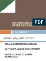 Introducing Grammar Rephrasing Exercises