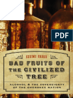 Bad Fruits of the Civilized Tree; Alcohol and the Sovereignty of the Cherokee Nation (2008)