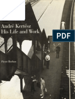 Andre Kertesz - His Life and Work