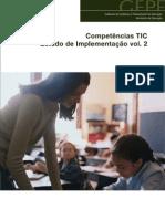 Competências TIC. Estudo de Implementação. Vol.2.