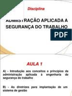 ADMINISTRAÇÃO NA SEGURANÇA DO TRABALHO - Aula 01