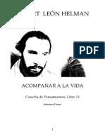 LEÓN HELMAN, ROBERT. ACOMPAÑAR A LA VIDA. COSECHA DE PENSAMIENTOS. LIBRO 11.pdf
