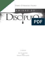 Caminho Do Discipulo