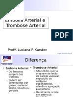 Embolia Arterial e Trombose arterial