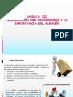 NEGOCIACION CON PROVEEDORES Y LA IMPORTANCIA DEL ALMACEN